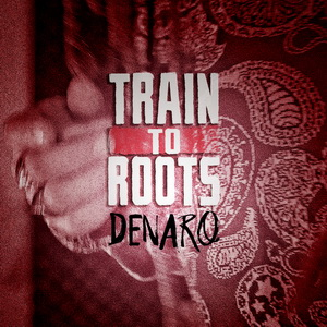 Train To roots - Denaro cover single