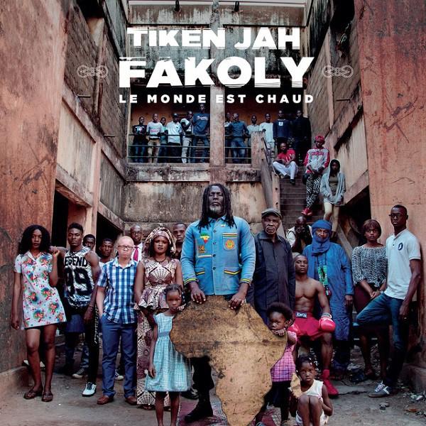 Tiken Jah Fakoly - Le Monde est Chaud, pochette album