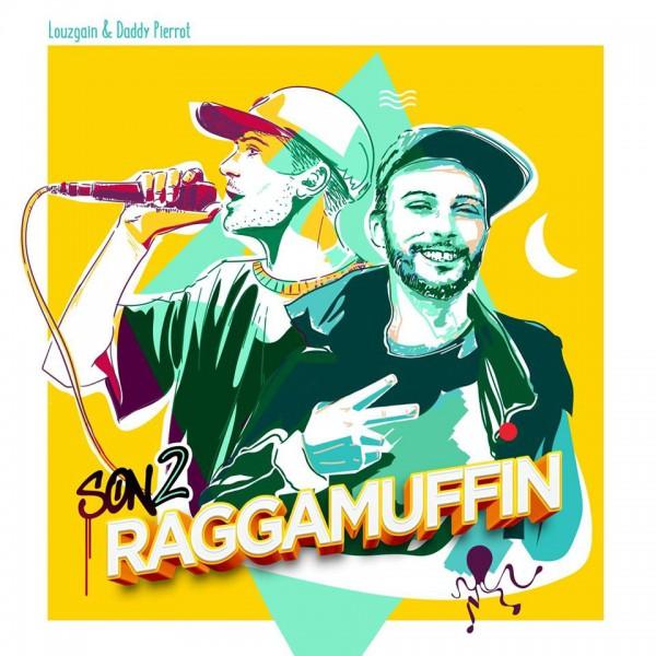Louzgain & Daddy Pierrot - Son 2 Raggamuffin