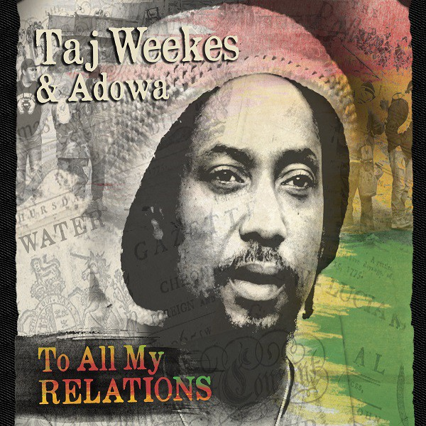 Taj Weekes - Pochette To All My Relations