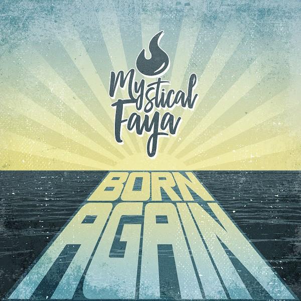 Mystical Faya - Pochette Born Again
