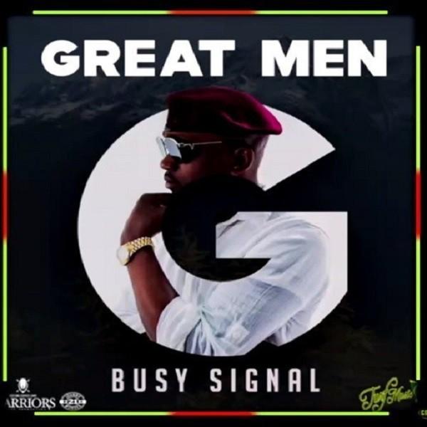 Busy Signal - Great Men pochette single