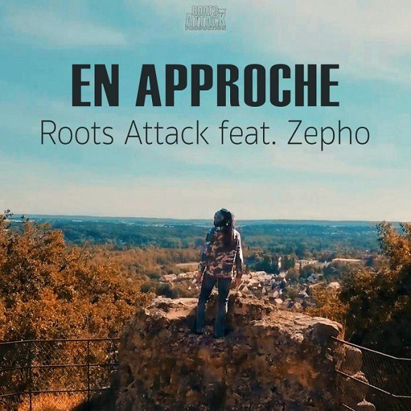 Roots Attack Feat Zepho - Cover En Approche