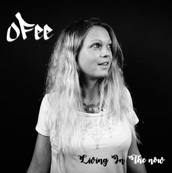 Ofee - Living In The Now