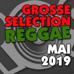 Les Grosses sélections Mai 2019