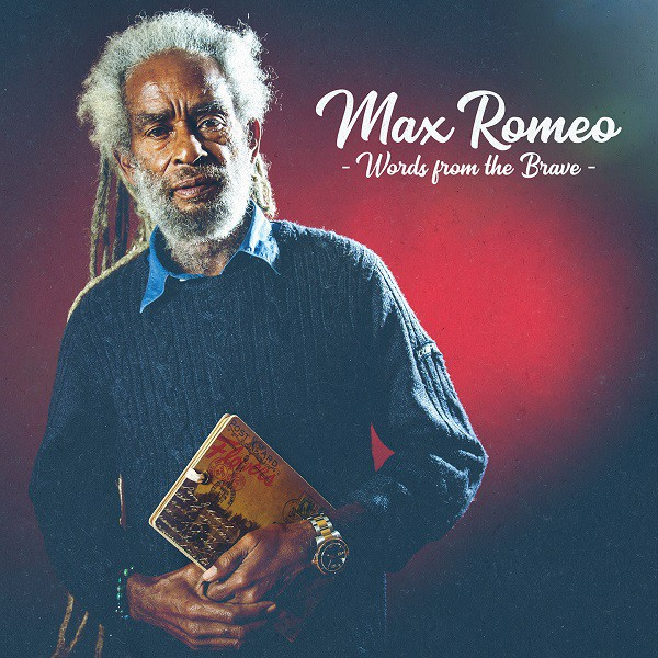 Max Romeo meets Roots Heritage, Cover Words From The Brave