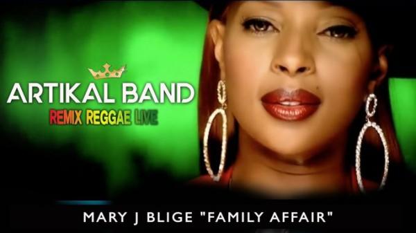 Artikal Band - cover Remix Reggae Live#4 - Mary J. Blige