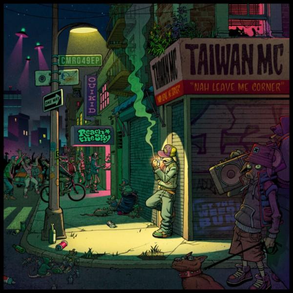 taiwan mc, nah leave me corner, ep