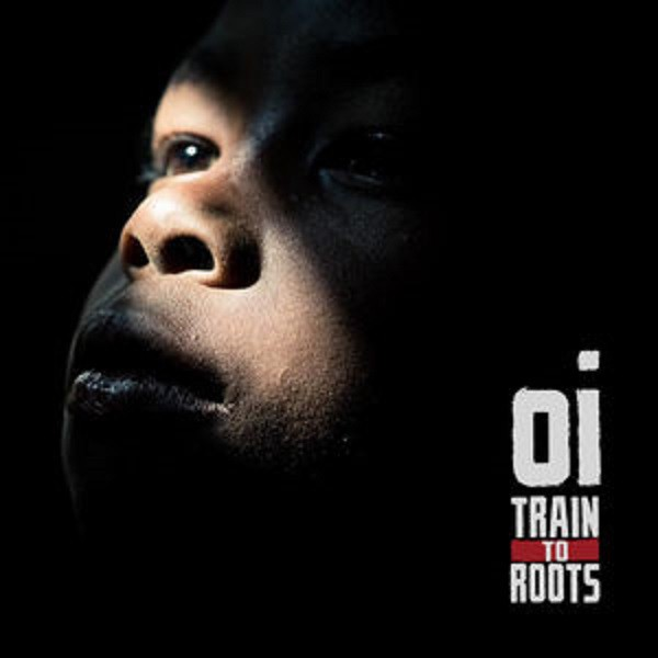 """Cover """" Oi """" - Train to roots"""