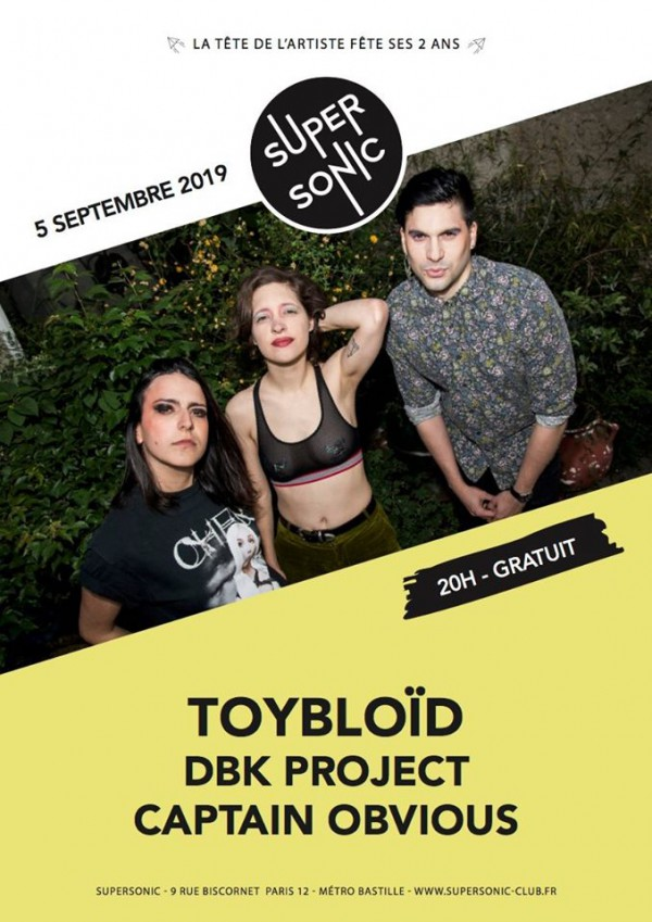 Toybloid, Captain Obvious, DBK Project, Supersonic, Concert, Live, 2019, La Tête de l'Artiste