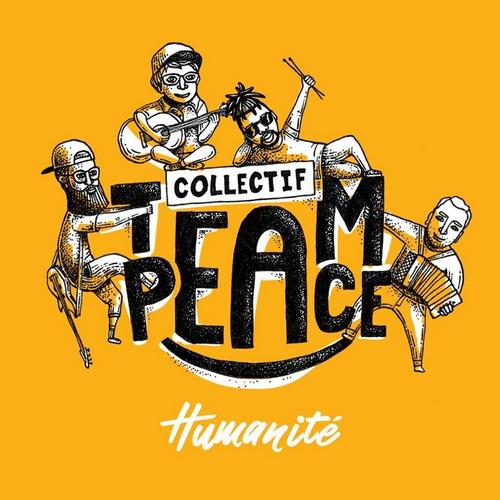 Collectif Team Peace - Humanité EP