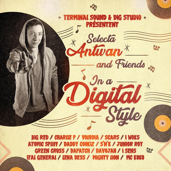 Cover mixtape Selecta Antwan and Friends in a Digital Style
