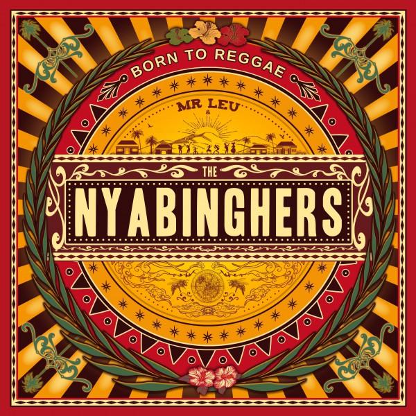 Mister Leu & The Nyabinghers - Born To Reggae