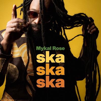 Mykal Rose - SKa Ska Ska artwork cover