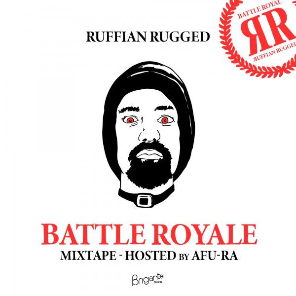 ruffian rugged, mixtape, battle royale