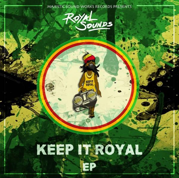 Royal Sounds - Keep It Royal