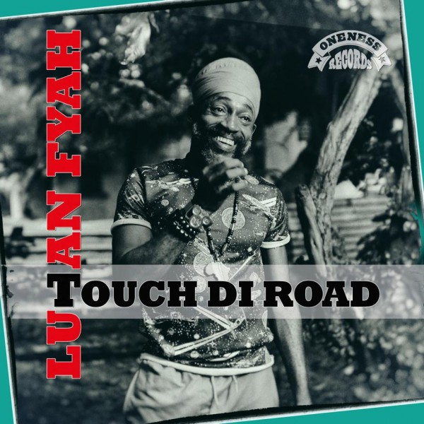 luthan fyah touch di road