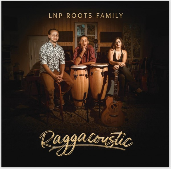 LNP Roots Family - Raggacoustic