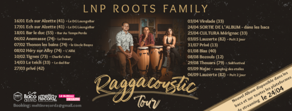 LNP Roots Family - Raggacoustic Tour