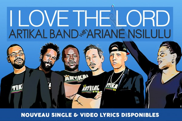 Artikal Band & Ariane Nsilulu - I love the lord