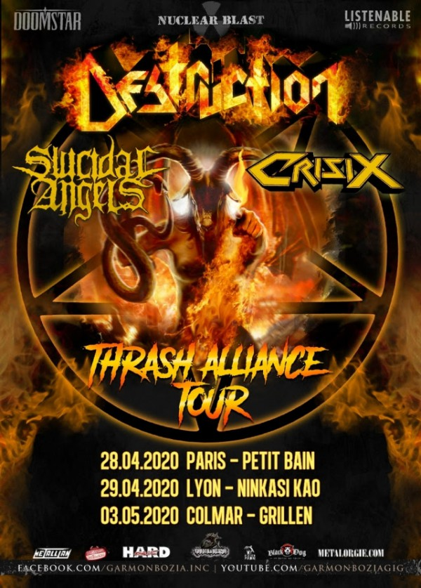 Destruction, Suicidal Angels, Crisix,Thrash Alliance Tour, Garmonbozia Inc., 2020
