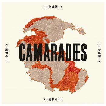 dubamix, camarades, nouvel album