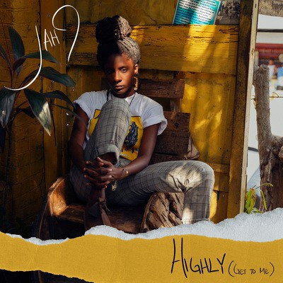 Jah9 - Highly (Get To me) single