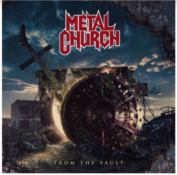 metal church, from the vault, nouvel album, 2020, heavy metal