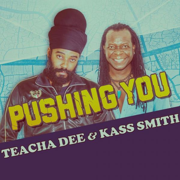 Cover Pushing You - Teacha Dee feat. Kass Smith