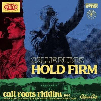 Collie Budz Cali roots riddim 2020