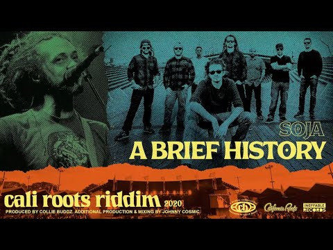 Soja A brief history cali roots riddim