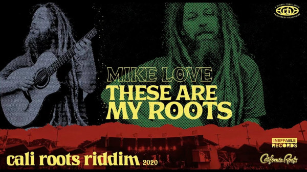 mike love cali roots riddim