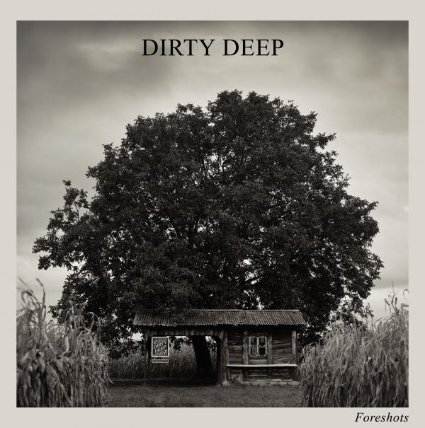 dirty deep, blues, folk, foreshots, alsace