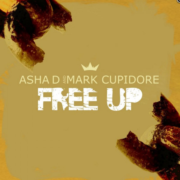 Asha D & Mark Cupidore - Free Up