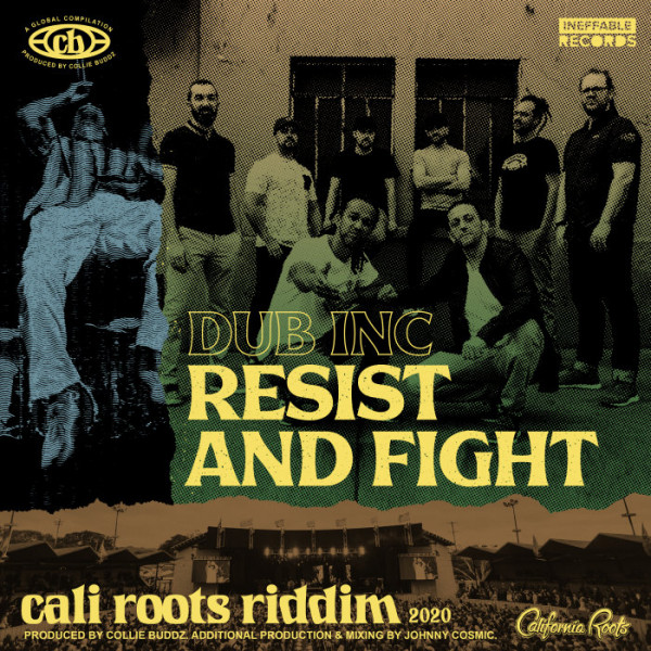Dub Inc- Resis and fight - cali roots riddim