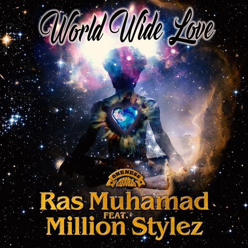 Ras Muhamad ft Million stylez  - world wide Love single