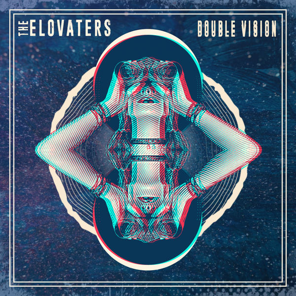 Double Vision EP The Elovaters