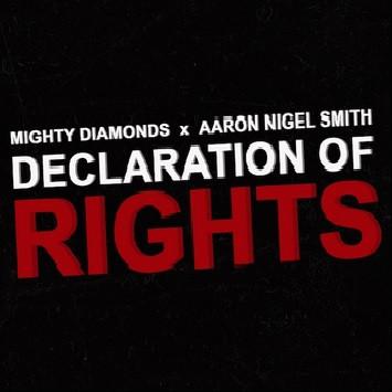 Mighty Diamonds ft. Aaron Nigel Smith - Declaration Of Rights