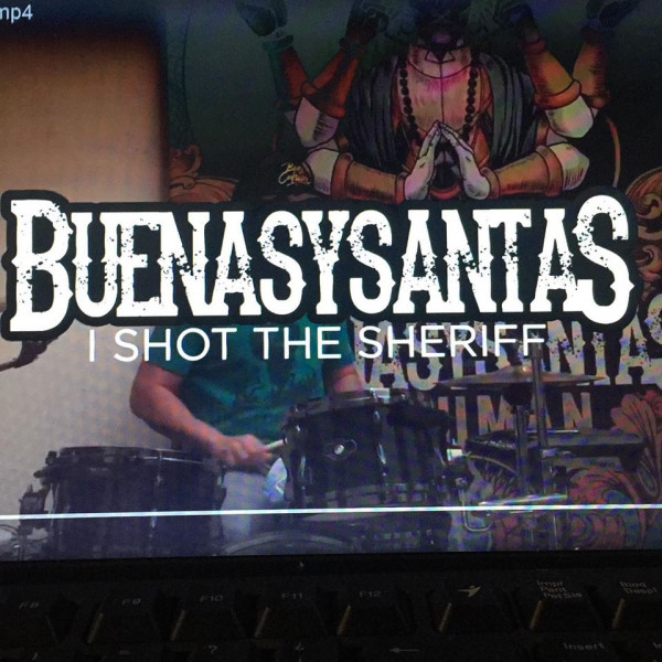 Buenasysantas - I Shot The Sheriff