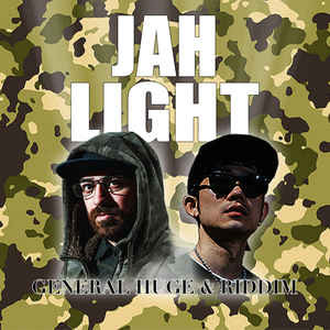 General Huge feat. Riddim - Jah Light