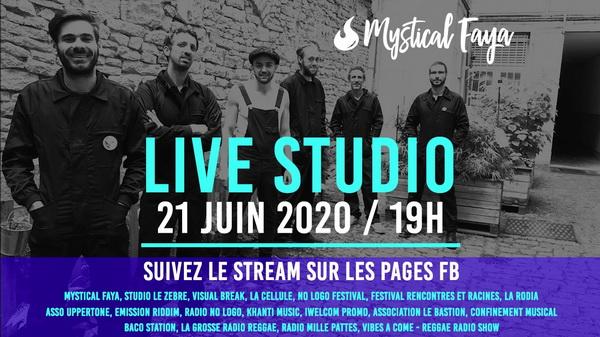 Mystical Faya - Live Studio 21 Juin, 19h FB