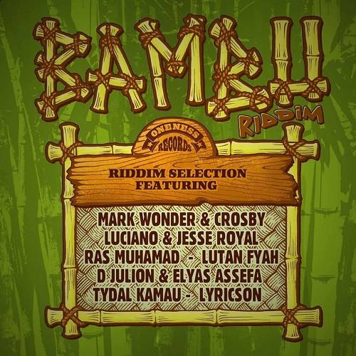 Cover Bambu Riddim - Oneness Records