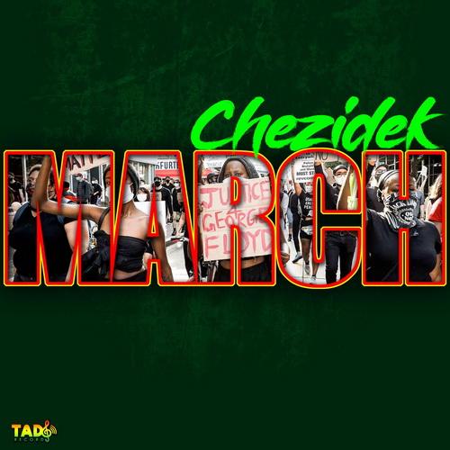 Chezidek - March Single