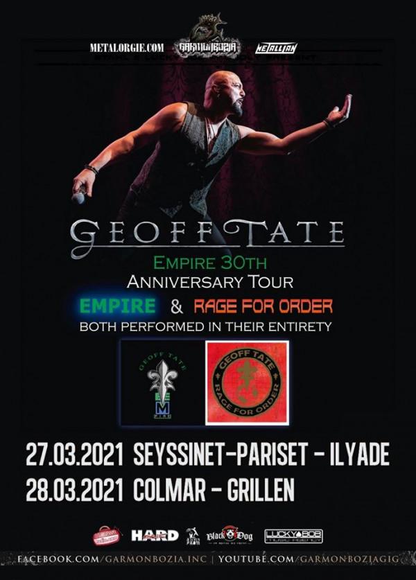 Geoff Tate, concerts, 2021, Empire, Rage of Order, Garmonbozia Inc.