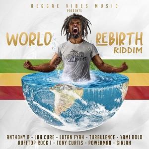 Various Artists - World Rebirth Riddim
