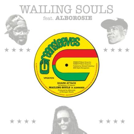 wailing souls feat alborosie - Shark Attack