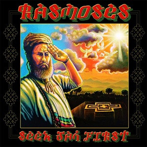 RasMoses - Seek Jah First