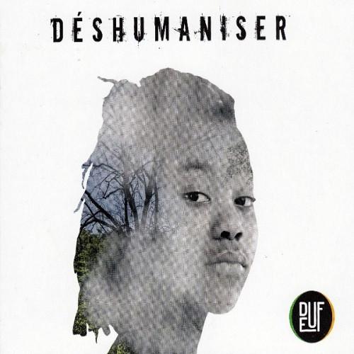 cover Déshumaniser - Deuf