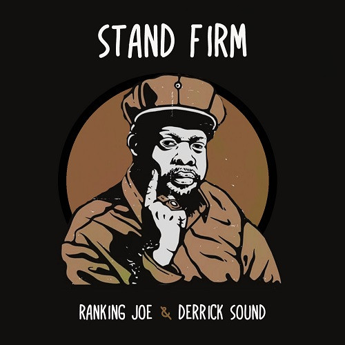 Cover Stand Firm - Derrick Sound & Ranking Joe