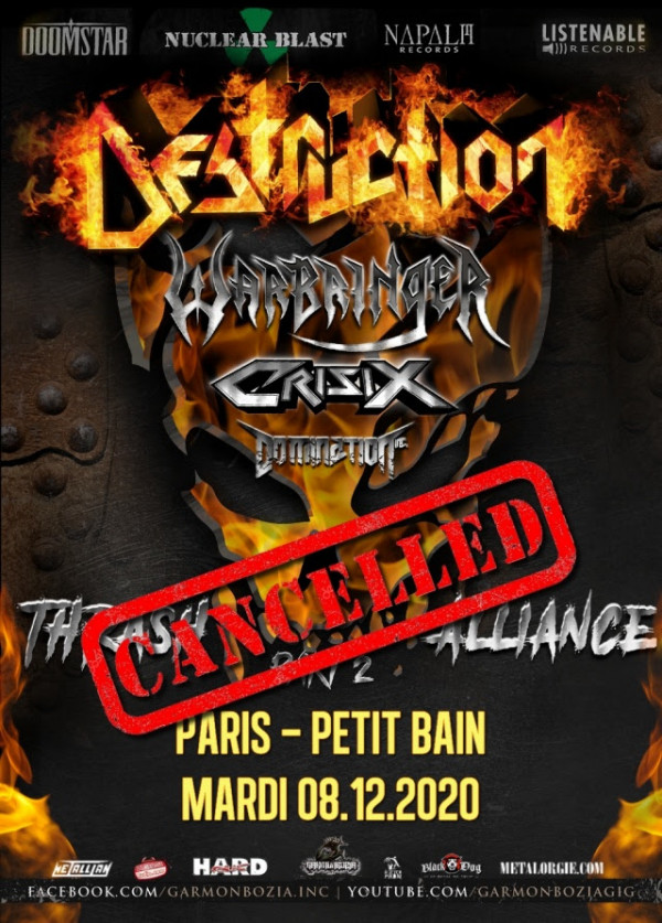 Annulation, Destruction, Suicidal Angels, Crisix,Thrash Alliance Tour, Garmonbozia Inc., 2020